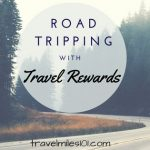 Road Tripping with Travel Rewards